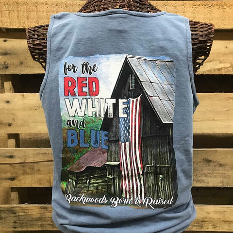 Backwoods Born & Raised For the Red White & Blue USA Flag Comfort Colors Unisex T Shirt Tank Top