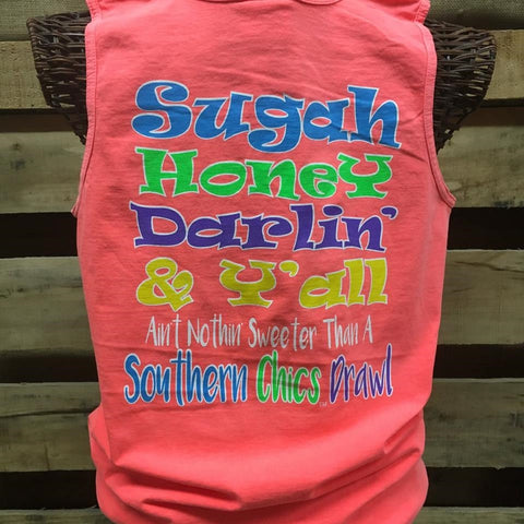 Southern Chics Apparel Sugah Honey Darling Comfort Colors Girlie Bright T Shirt Tank Top