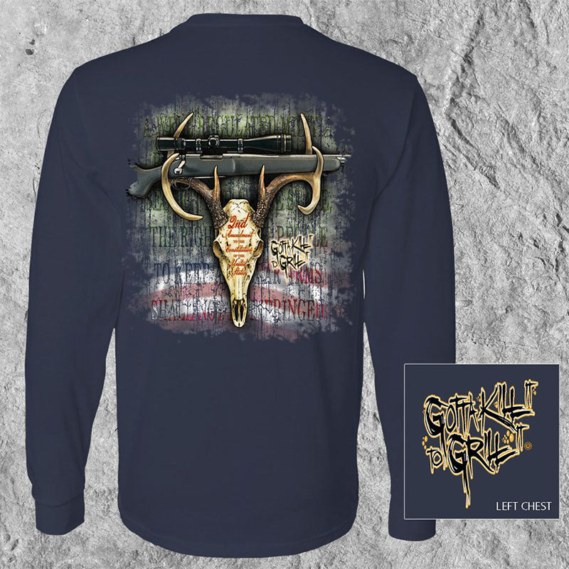 Gotta Kill It To Grill It USA 2nd Amendment Deer Skull Unisex Long Sleeve T-Shirt