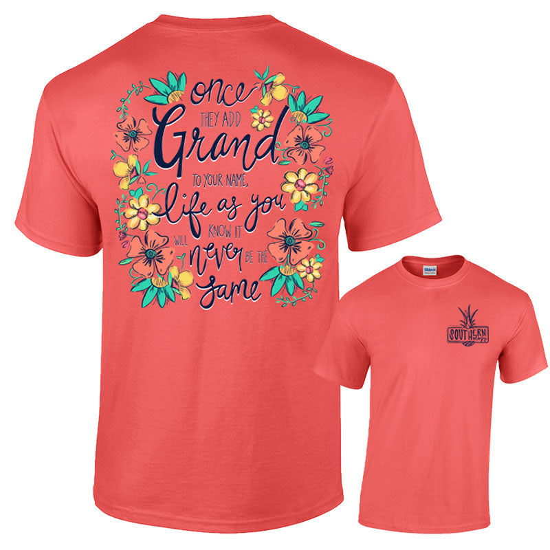 Southernology Once They Add Grand Grandma Classic T-Shirt