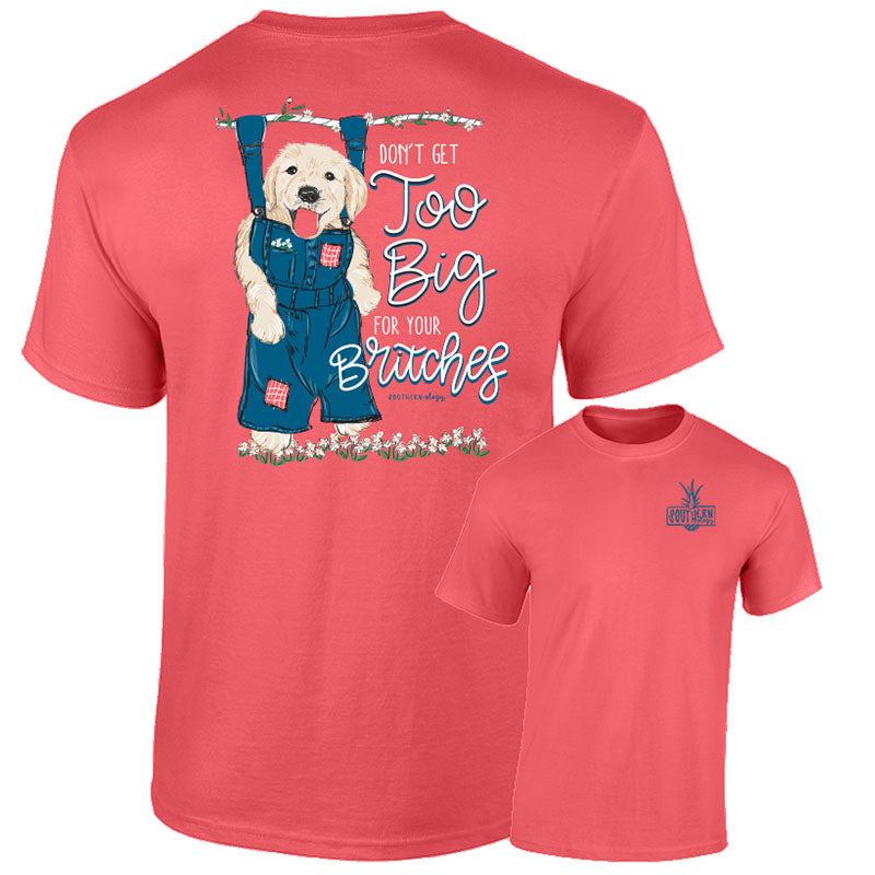 Southernology Too Big for Your Britches Dog Comfort Colors T-Shirt