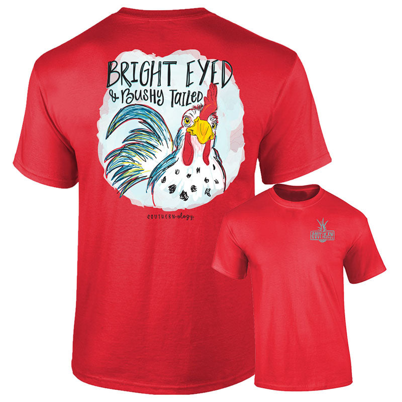 Southernology Bright Eyed & Bushy Tailed Rooster Comfort Colors T-Shirt