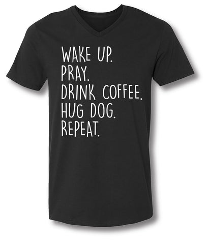 Sassy Frass Wake Up Pray Drink Coffee Hug Dog Repeat Bella Canvas V-Neck Bright Girlie T Shirt