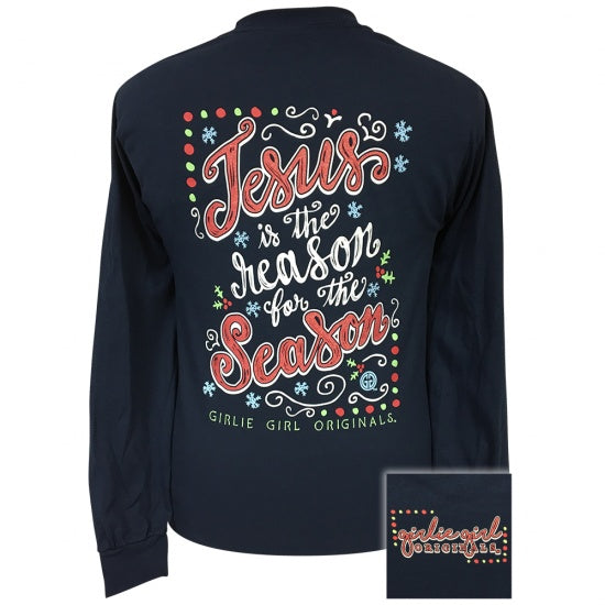 Girlie Girl Preppy Jesus Is The Reason For The Season Holiday Navy Long Sleeve T-Shirt
