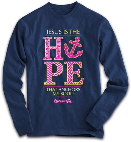 Cherished Girl Jesus is the Hope that Anchors my Soul Cross Girlie Christian Bright Long Sleeve T Shirt - SimplyCuteTees