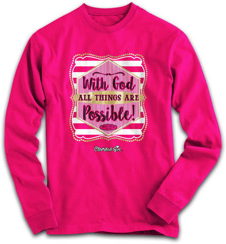 Cherished Girl With God All Things are Possible Girlie Christian Bright Long Sleeve T Shirt - SimplyCuteTees