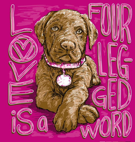 Sassy Frass Love is a Four Legged Word Lab Dog Comfort Colors Bright Girlie T Shirt