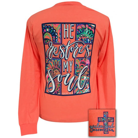 Girlie Girl Originals He Restores My Soul Faith Long Sleeve T-Shirt
