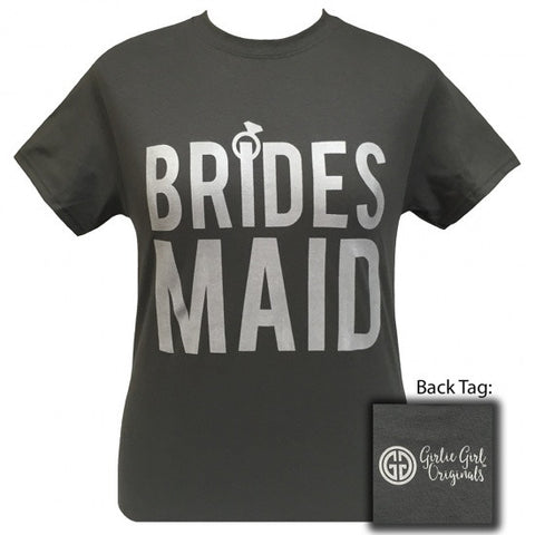 Girlie Girl Originals Bridesmade Wedding Bridal Shower Party T-Shirt