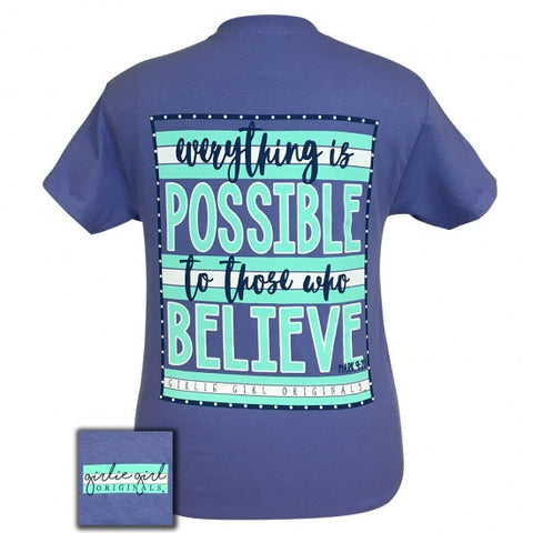 SALE Girlie Girl Originals Preppy Everything is possible T-Shirt