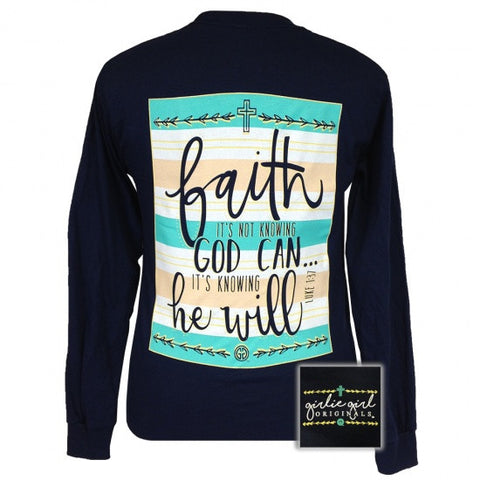 Girlie Girl Originals Faith He Will Christian Long Sleeves T Shirt - SimplyCuteTees