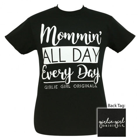 Girlie Girl Originals Preppy Mommin' All Day Everyday T-Shirt - SimplyCuteTees