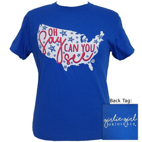 Girlie Girl Originals Under Oh Say Can You See USA T-Shirt