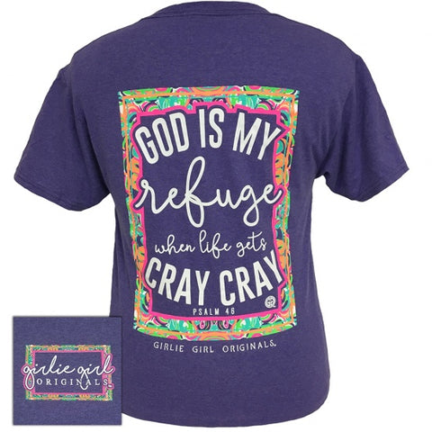 Girlie Girl Originals God Is My Refuge Faith T-Shirt - SimplyCuteTees