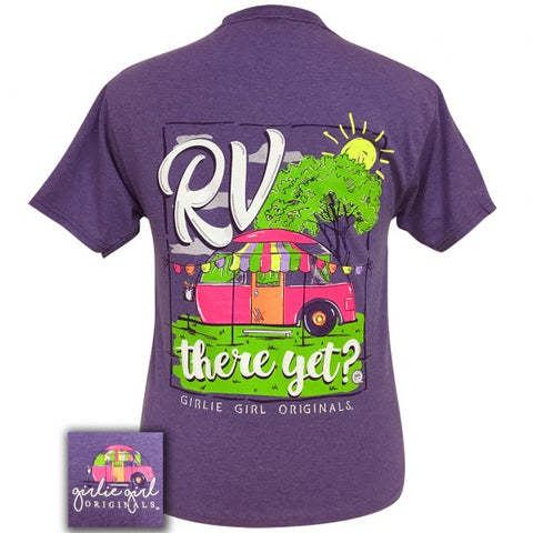Girlie Girl Originals Preppy RV There Yet T-Shirt - SimplyCuteTees
