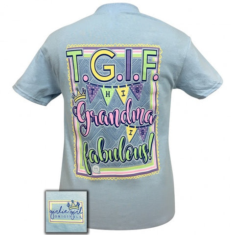 Girlie Girl Preppy T.G.I.F this grandma is FABULOUS T-Shirt
