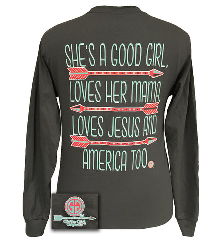 Girlie Girl Good Girl Loves Her Mama Jesus America Too Arrow Long sleeve T Shirt