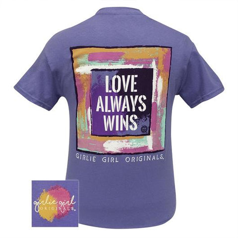 Girlie Girl Originals Preppy Love Always Wins Faith T-Shirt