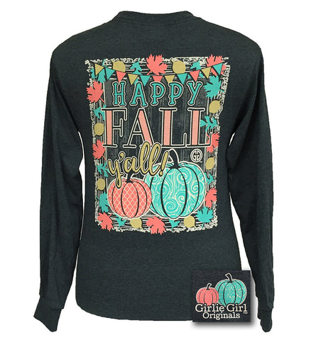 Girlie Girl Originals Preppy Happy Fall Yall Pumpkin Halloween Long Sleeve Bright T Shirt
