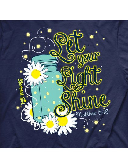 cherished girl let your light shine mason jar lightning