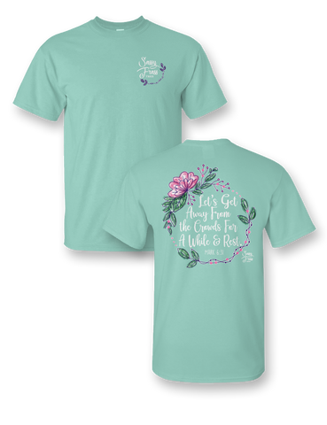 Sassy Frass Let's Get Away from the Crowds for Awhile & Rest Girlie Bright T Shirt