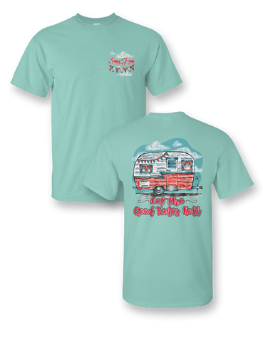 Sassy Frass Let the Good Times Roll Camper Comfort Colors Girlie T Shirt