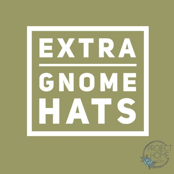 Extra Gnome Hats | Project Home DIY | Home Decorations