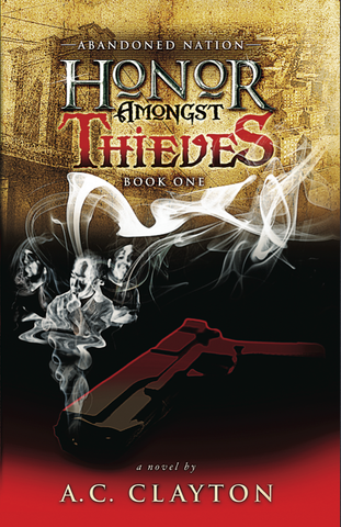 Honor Amongst Thieves I: Abandoned Nation 2nd EDITION