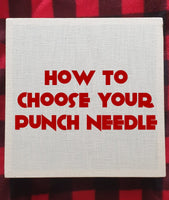 eBook: How to Choose your Punch Needle?! - Punch Needle Supplies NZ