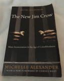 The New Jim Crow by Michelle Alexander (used paperback)
