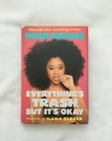 Everything's Trash, but That's Okay by Phoebe Robinson (used hardcover)