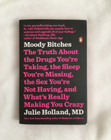 Moody Bitches by Julie Holland (used paperback)