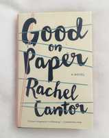 Good on Paper By Rachel Cantor (used hardcover)