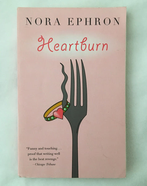 Heartburn by Nora Ephron (used paperback)