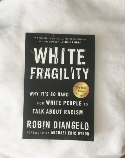 White Fragility (used paperback)