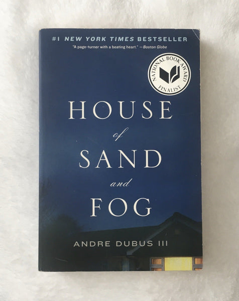 House of Sand and Fog by Andre Dubus III (used paperback)