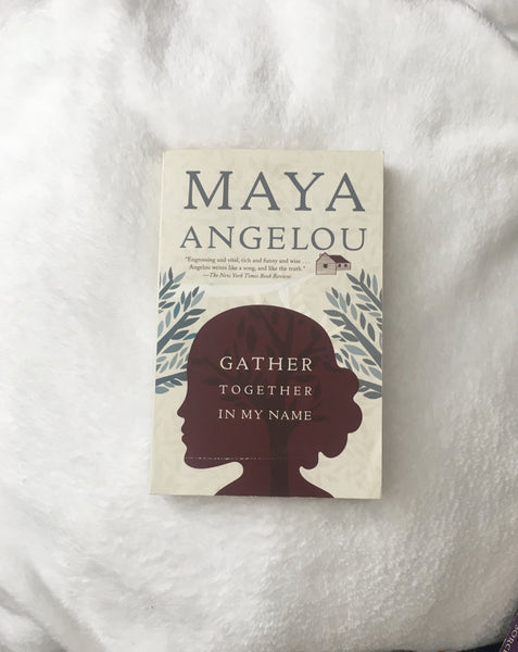 Gather Together in my Name by Maya Angelou (used paperback)