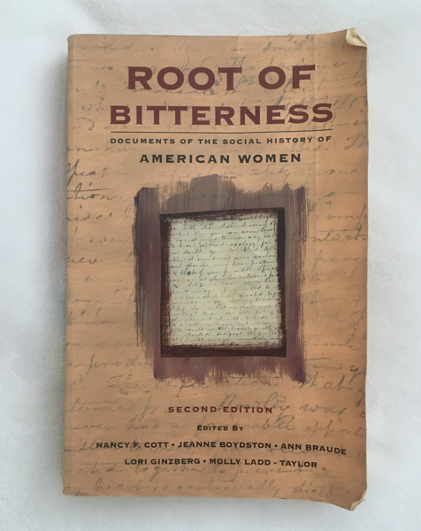 The Root of Bitterness: Documents on the Social History of American Women (used paperback)