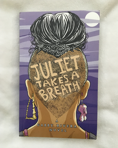 Juliet Takes a Breath by Gabby Rivera (used paperback)