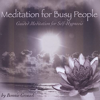 Meditation for Busy People CD cover by Bonnie Groessl