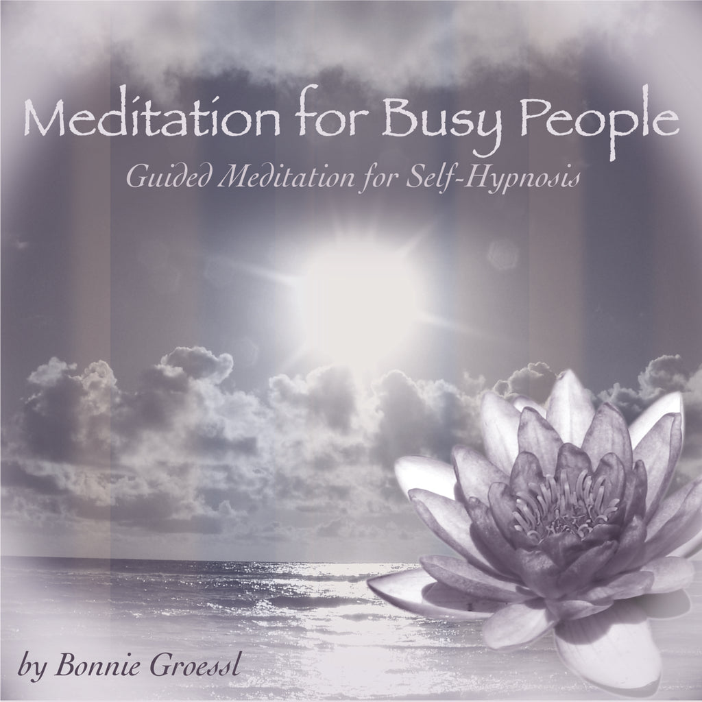 Meditation for Busy People Cd by Bonnie Groessl