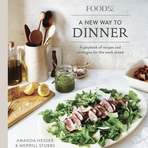 Food 52 A New Way to Dinner Cookbook