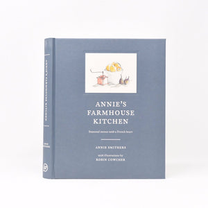 Annie's Farmhouse Kitchen Cookbook
