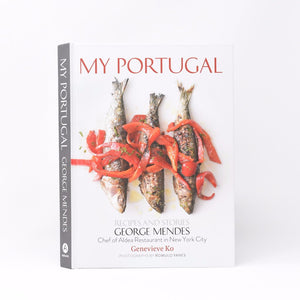 My Portugal: Recipes and Stories
