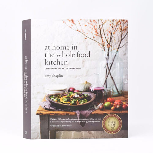 At Home in the Whole Food Kitchen Cookbook