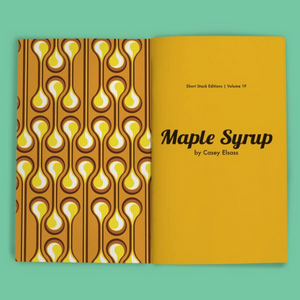"""Maple Syrup"" Short Stack Vol. 14"