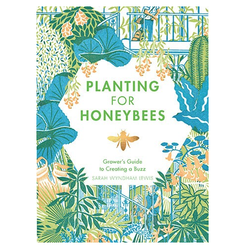Planting for Honeybees Cookbook