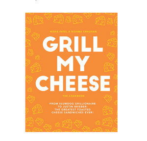 Grill My Cheese Cookbook