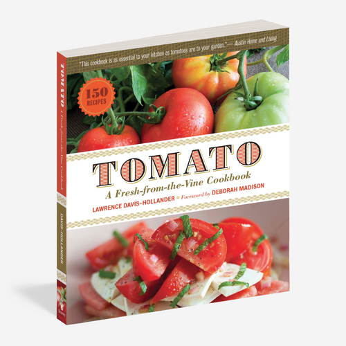 Tomato: A Fresh From the Vine Cookbook