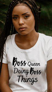 "Boss Queen Doing Boss Things"" Tee"